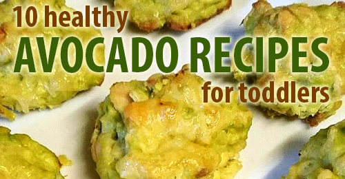 10 healthy avocado recipes for toddlers simple toddler recipes avocado is an excellent first food for babies it is nutrient dense meaning it is loaded with vitamins and minerals with fairly low calories forumfinder Images